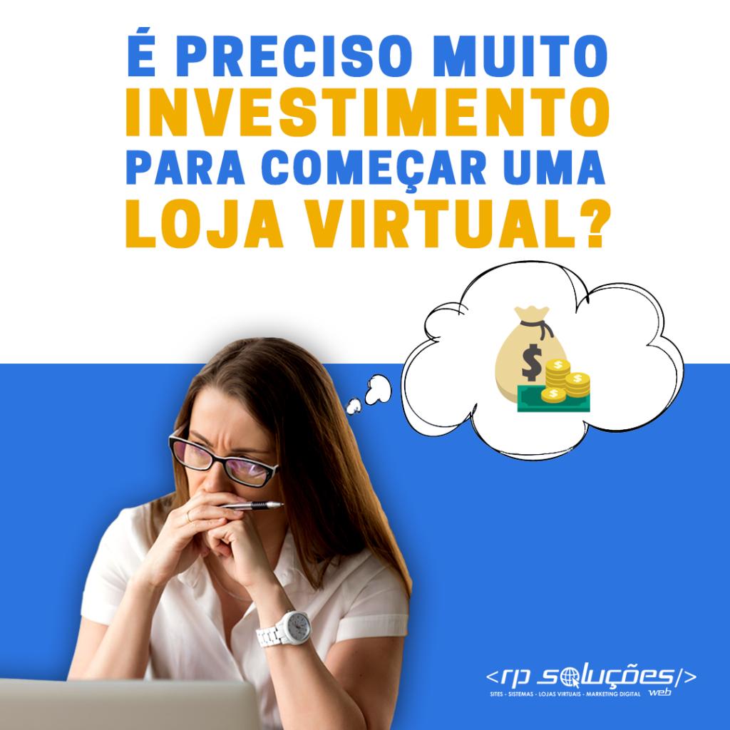 af7bbfdd534995 É PRECISO MUITO INVESTIMENTO PARA COMEÇAR UMA LOJA VIRTUAL? - Blog ...